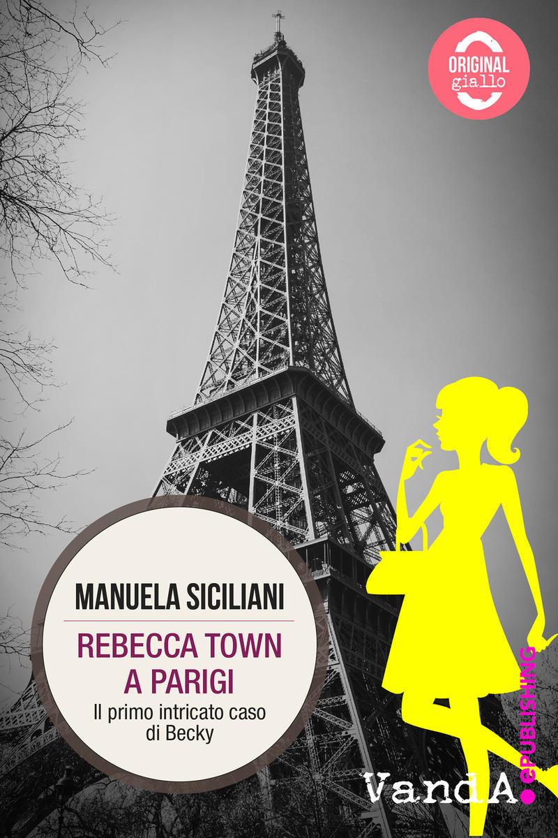 'Rebecca Town a Parigi', il primo dei romanzi 'gialli' della scrittrice sanremese Manuela Siciliani