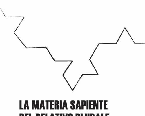 Evento – La materia sapiente del relativo plurale @ Casa delle donne, Milano