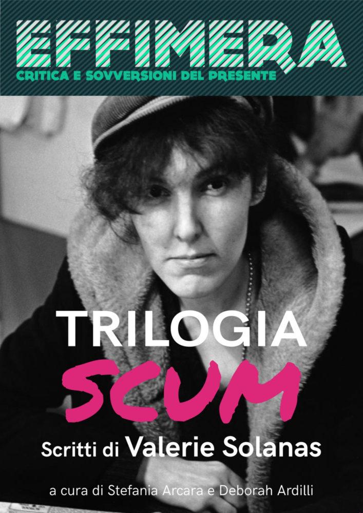 Trilogia SCUM di Valerie Solanas: un dialogo con le curatrici