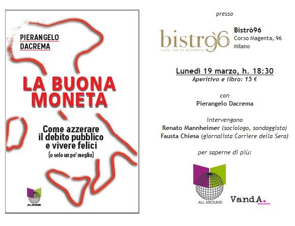 """Evento – """"La buona moneta"""" @ Bistrò 96, Milano"""