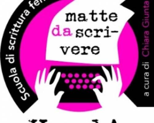 Matte da Scrivere. Scuola di scrittura femminile