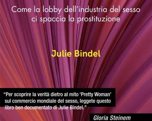 """Premessa di Resistenza Femminista a """"Il mito Pretty Woman"""" di Julie Bindel"""