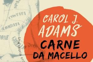 """Evento BookCity 2020 – Presentazione """"Carne da Macello"""" di Carol J. Adams"""