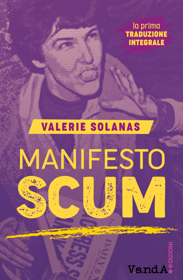 Up your ass e Manifesto SCUM – Recensione su Italianfactorymagazine.com