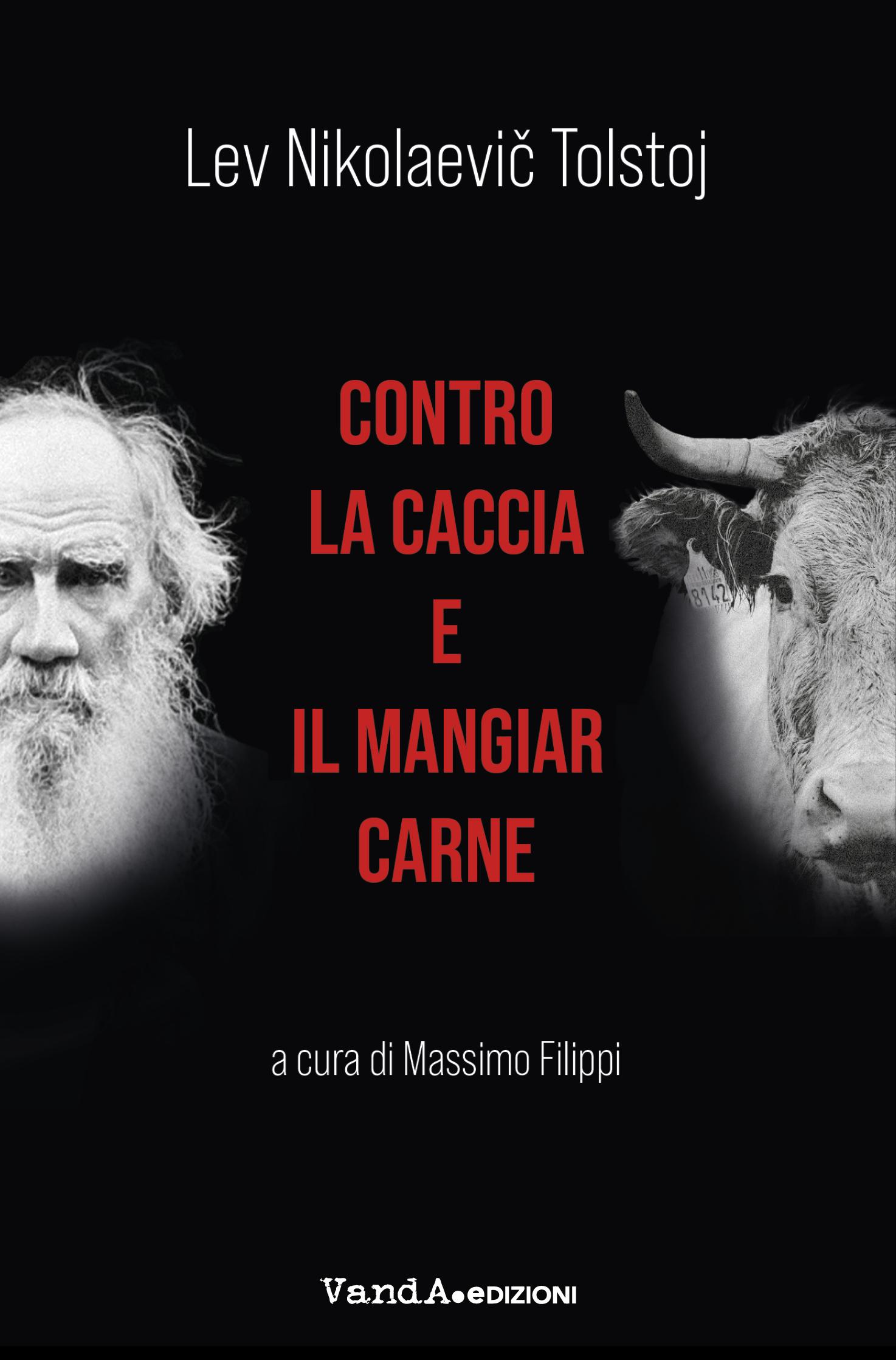 """Recensione di """"Contro la caccia e il mangiar carne"""" di Lev Nikolaevič Tolstoj su Liberazioni"""