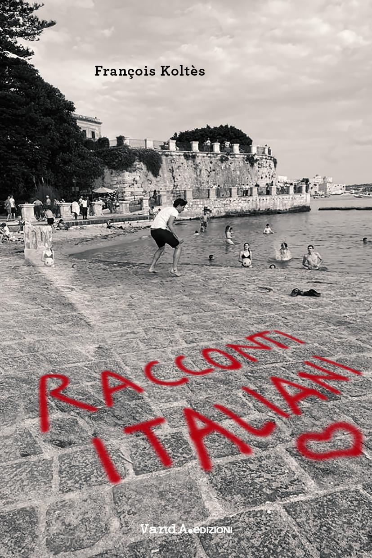 """""""Racconti italiani"""" di François Koltès su La Sicilia"""
